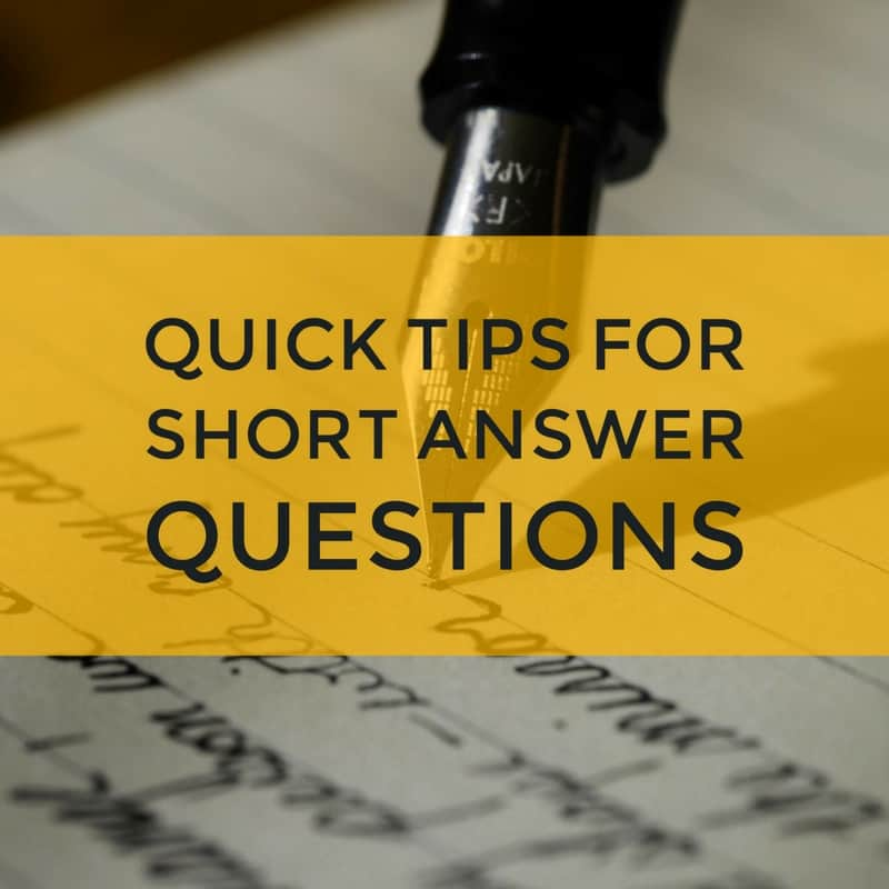Quick Tips for Short Answer Questions