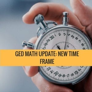 GED Math Update: New Time Frame