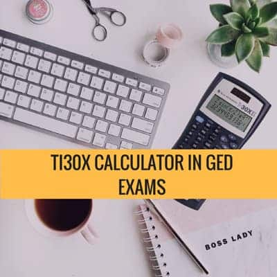 GED Math How to Use the TI30X Multi-View Calculator