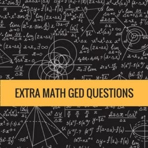 Extra Math Questions – GED Math 2018