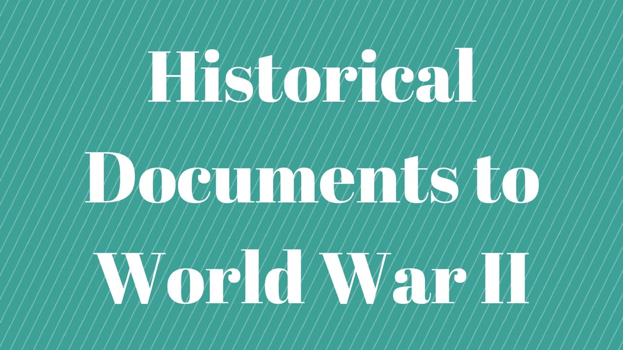 Applying Central Ideas and Conclusions of Historical Documents to World War II