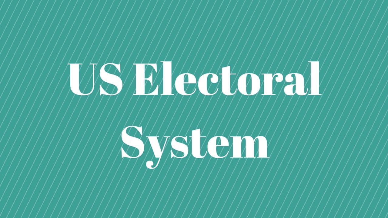 US Electoral System