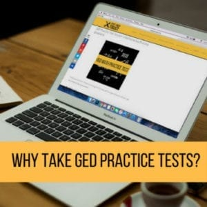 Why GED Practice Tests – 3 Reasons You Should Take GED Practice Test Now