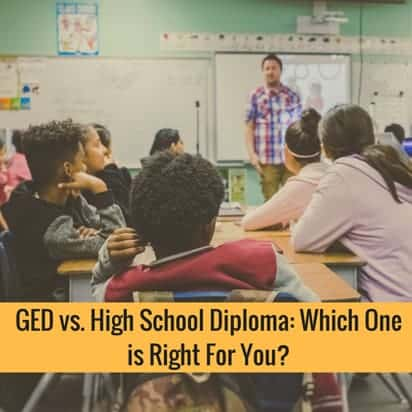 GED vs. High School Diploma Which One is Right For You