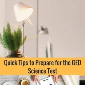 6 Quick Tips To Prepare For The GED Science Test