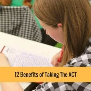 12 Benefits Of Taking The ACT