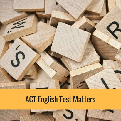 ACT English Test Matters