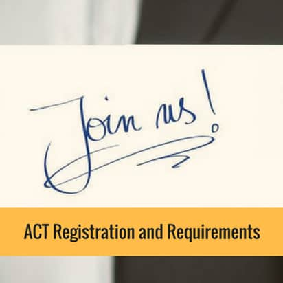 ACT Registration and Requirements