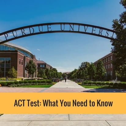 ACT test what you need to know
