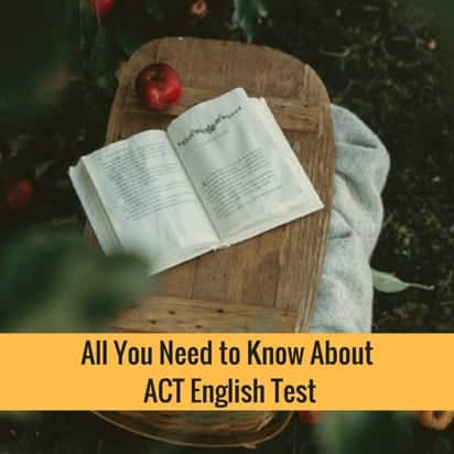 All You Need To Know About ACT English Test