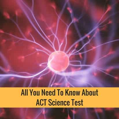 All You Need To Know About ACT Science Test