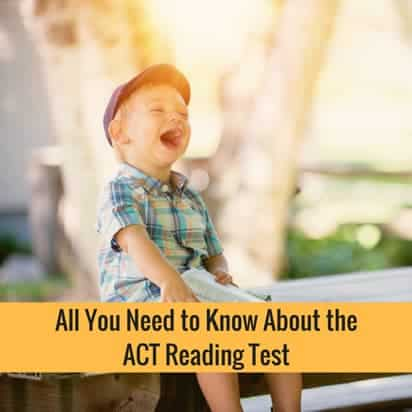 All You Need to Know About the ACT Reading Test