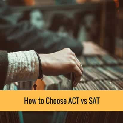 How to choose ACT vs SAT