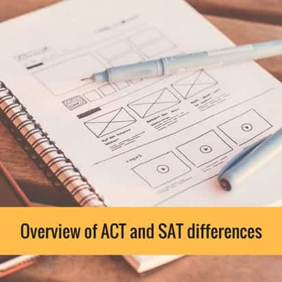 Overview of ACT and SAT differences