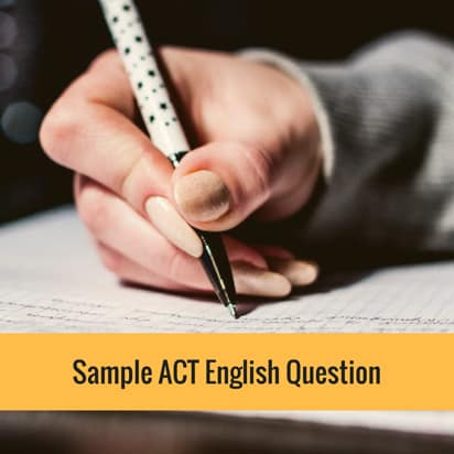 Sample ACT English Question