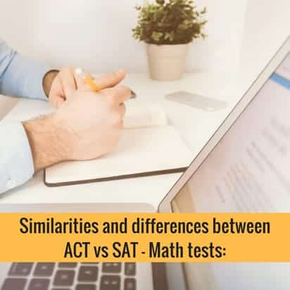 similarities and differences between ACT vs SAT - Math tests