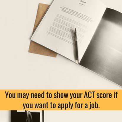 ACT score to apply for a job