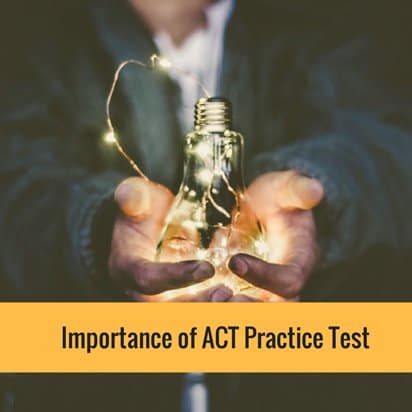 Importance of ACT Practice Test