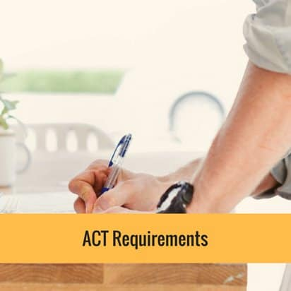 ACT Requirements