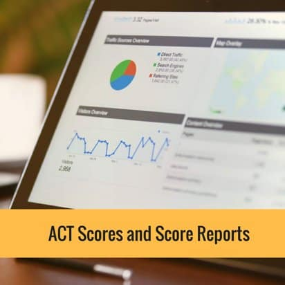 ACT Scores and Score Reports