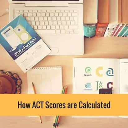 ACT scores calculated
