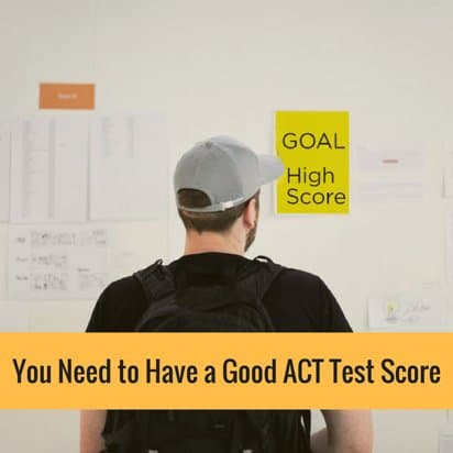 Good ACT Test score