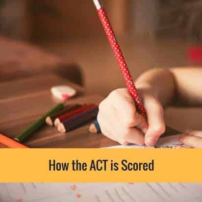 How the ACT is Scored in 2018