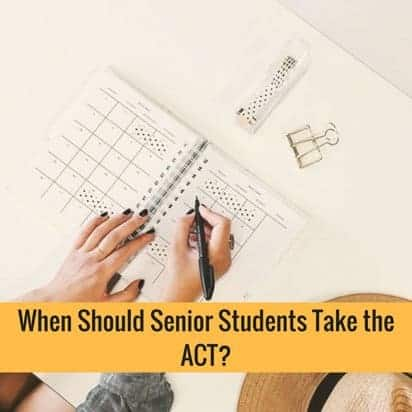 When Should Senior Students Take the ACT