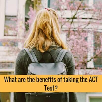 ACT test benefits