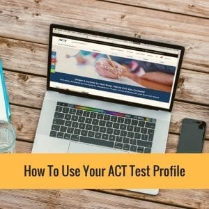 How To Use Your ACT Profile