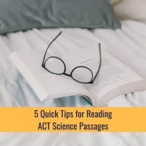 5 Quick Tips For Reading ACT Science Passages