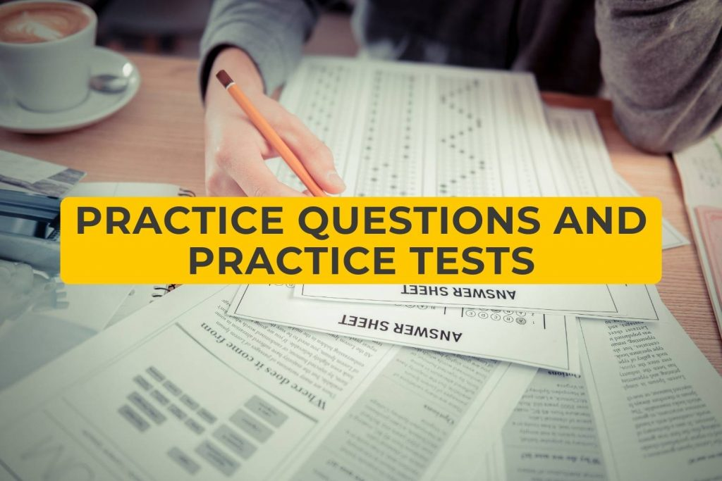 Practice Questions and Practice Tests
