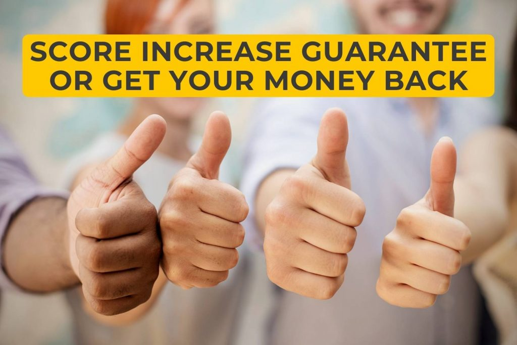 Score Increase Guarantee or get your money back