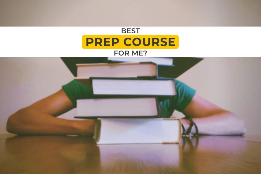 what's the best Prep Course for me?