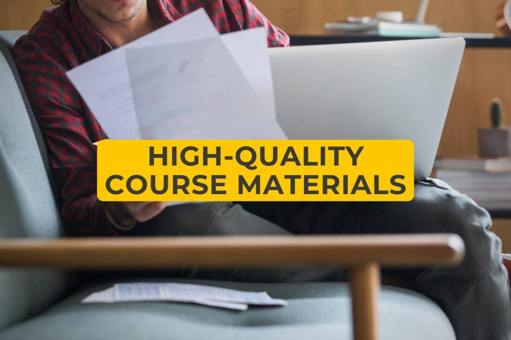 High Quality Course Materials