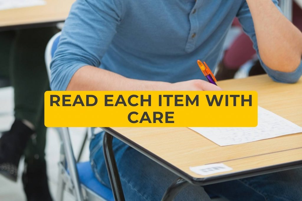 Read each item with care