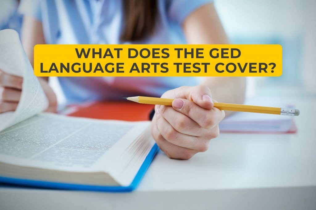What Does the GED Language Arts Test Cover