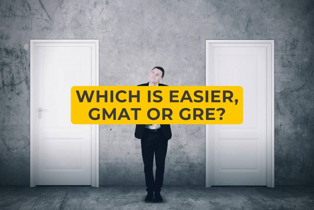 Which is easier GMAT or Gre