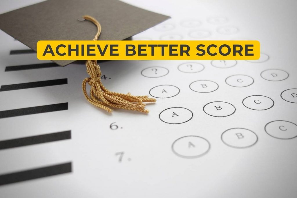How To Achieve A Better Score