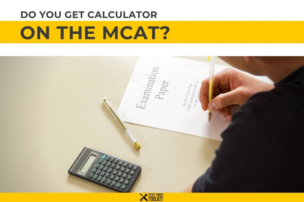 Do You Get a Calculator on the MCAT