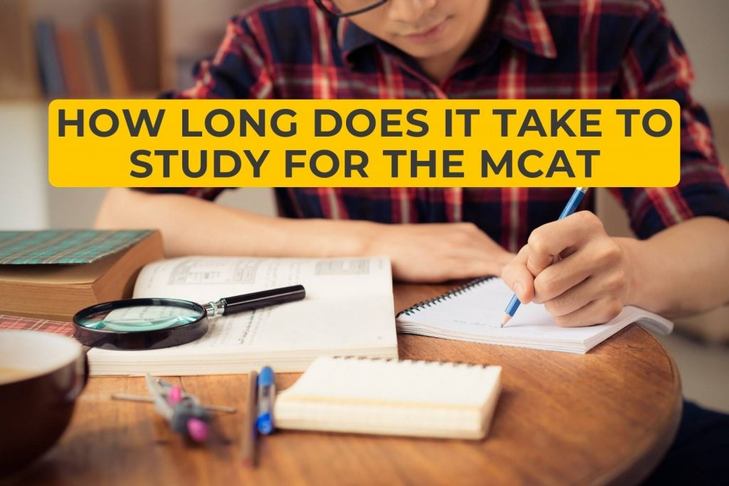 How Long Does It Take to Study For the MCAT