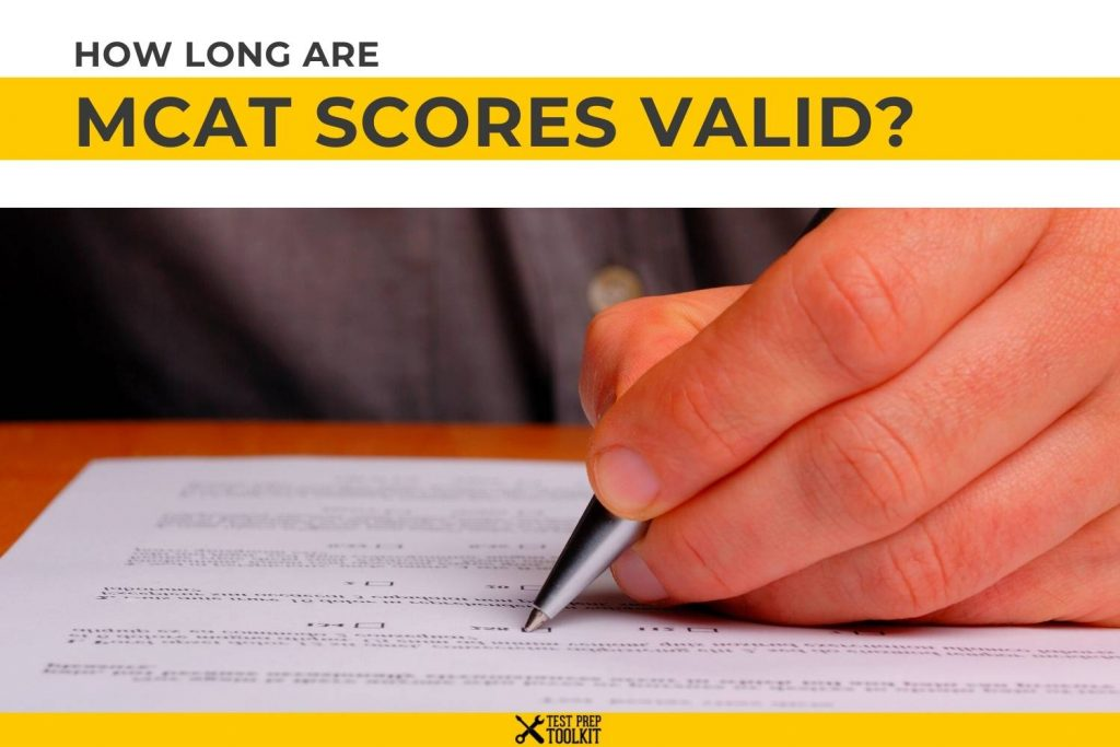 How Long are MCAT Scores Valid