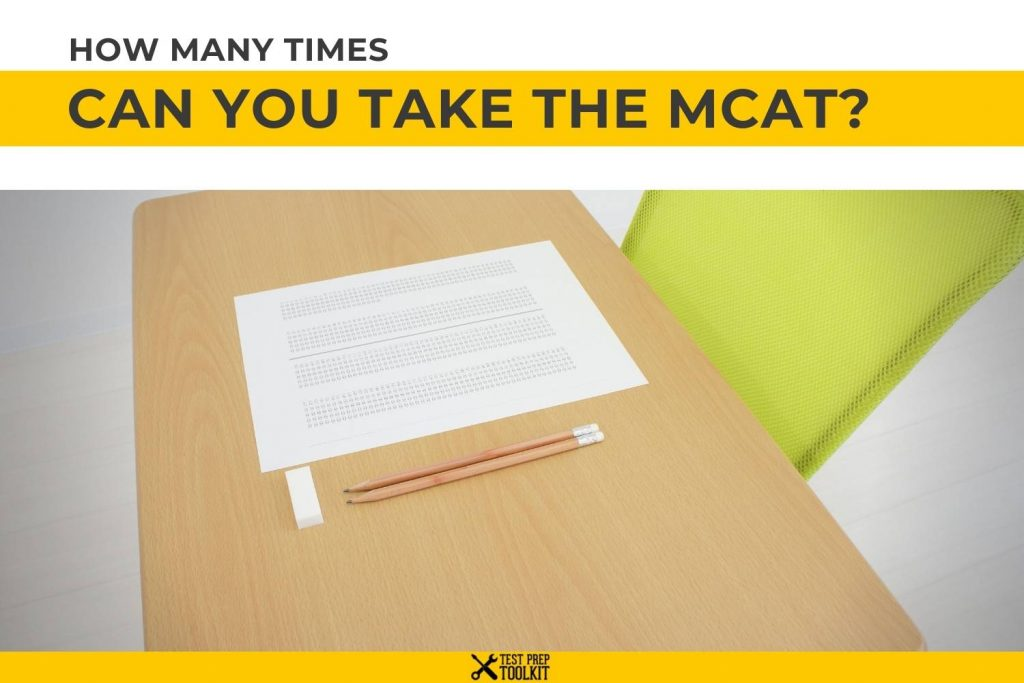 How Many Times Can You Take The MCAT