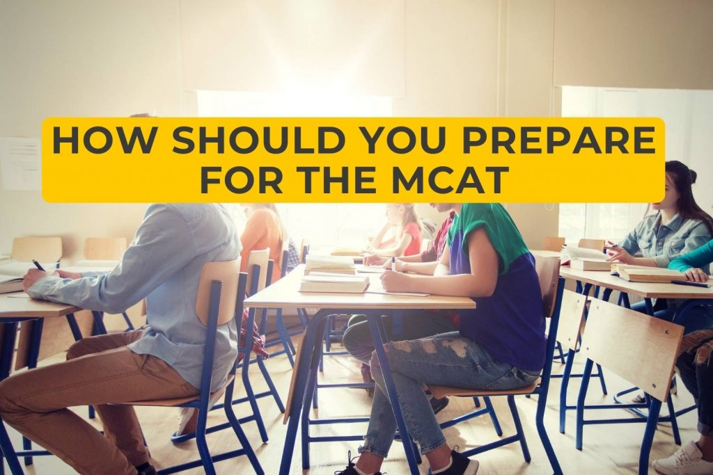 How Should You Prepare for the MCAT