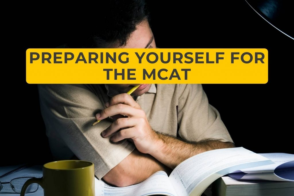 Preparing Yourself for the MCAT