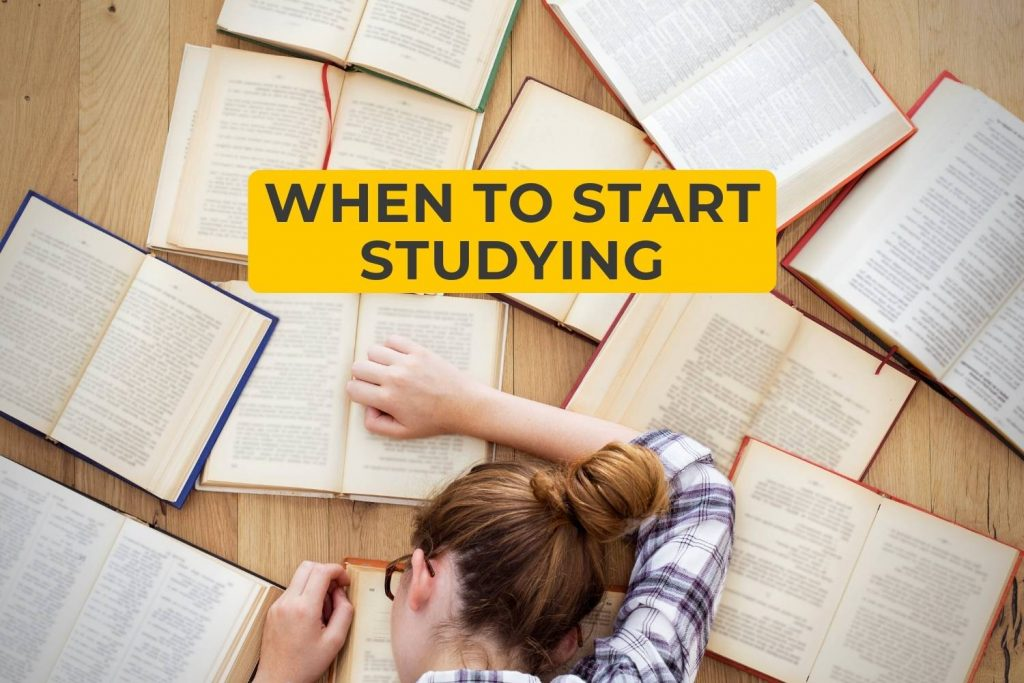 when to start studying