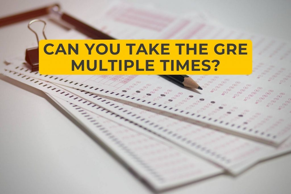 Can You Take the GRE Multiple Times?
