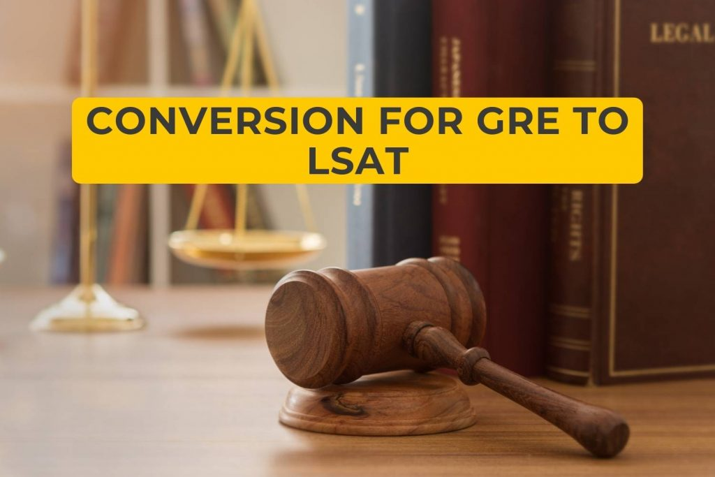 Conversion for GRE to LSAT