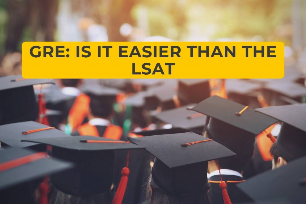 GRE: Is It Easier Than the LSAT
