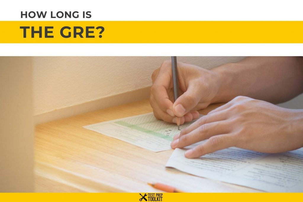 How Long Is the GRE?